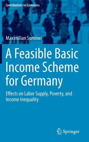 A Feasible Basic Income Scheme for Germany: Effects on Labor Supply, Poverty, and Income Inequality