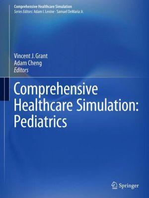 Comprehensive Healthcare Simulation PEDIATRICS Edition