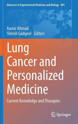 Lung Cancer and Personalized Medicine: Current Knowledge and Therapies