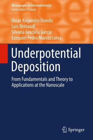 Underpotential Deposition: From Fundamentals and Theory to Applications at the Nanoscale