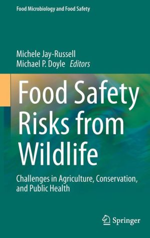 Food Safety Risks from Wildlife: Challenges in Agriculture, Conservation, and Public Health