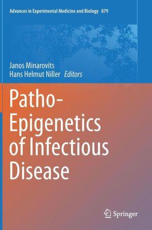Patho-Epigenetics of Infectious Disease