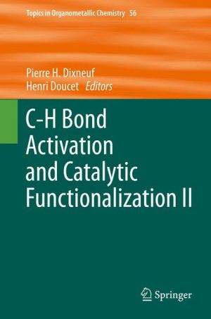 C-H bond activation and catalytic functionalization II