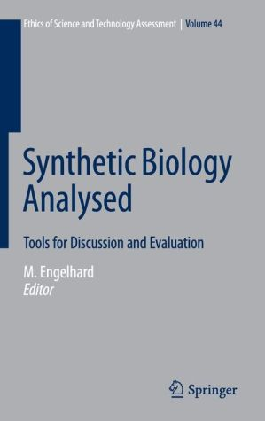 Synthetic Biology Analysed: Tools for Discussion and Evaluation