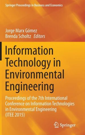 Information Technology in Environmental Engineering: Proceedings of the 7th International Conference on Information Technologies in Environmental Engineering (ITEE 2015)