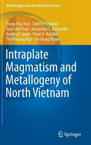 Intraplate Magmatism and Metallogeny of North Vietnam