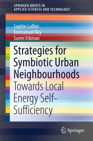 Strategies for Symbiotic Urban Neighbourhoods: Towards Local Energy Self-Sufficiency