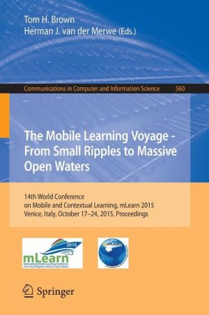 Mobile and Contextual Learning: 14th International Conference, mLearn 2015, Venice, Italy, October 17-24, 2015, Proceedings