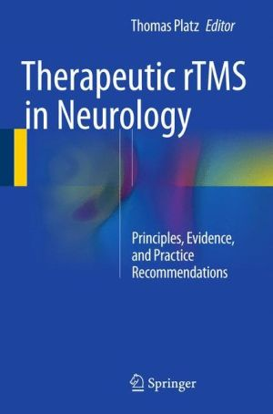 Therapeutic rTMS in Neurology: Principles, Evidence, and Practice Recommendations
