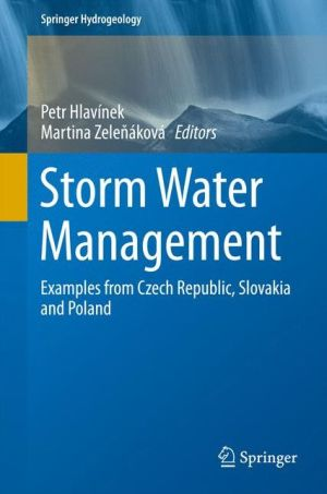 Storm Water Management: Examples from Czech Republic, Slovakia and Poland