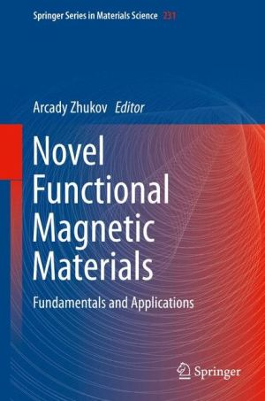 Novel Functional Magnetic Materials: Fundamentals and Applications