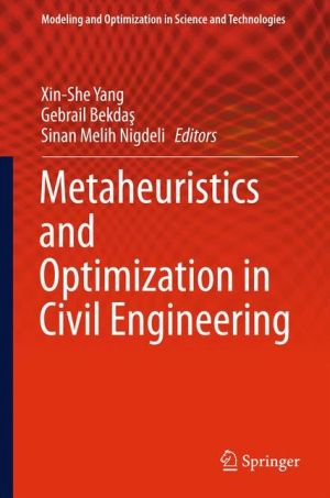 Metaheuristics and Optimization in Civil Engineering