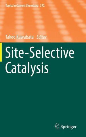 Site-Selective Catalysis