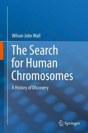 The Search for Human Chromosomes: A History of Discovery