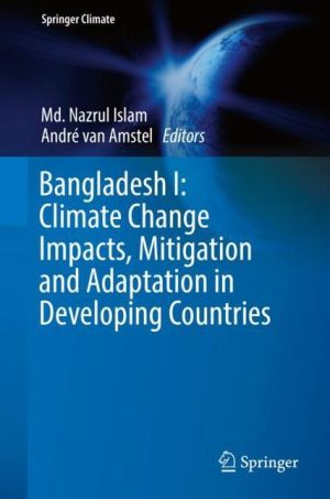 Bangladesh I: Climate Change Impacts, Mitigation and Adaptation in Developing Countries