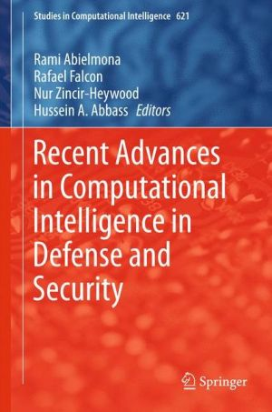 Recent Advances in Computational Intelligence in Defense and Security