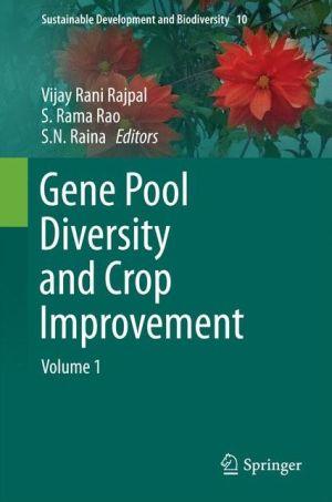 Gene Pool Diversity and Crop Improvement: Volume 1