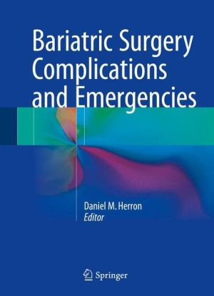 Bariatric Surgery Complications and Emergencies