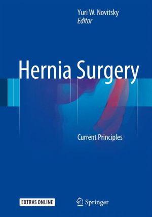Hernia Surgery: Current Principles