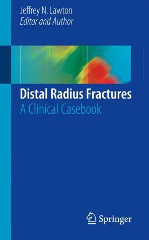 Mon premier blog distal radius fractures a clinical casebook fandeluxe Gallery