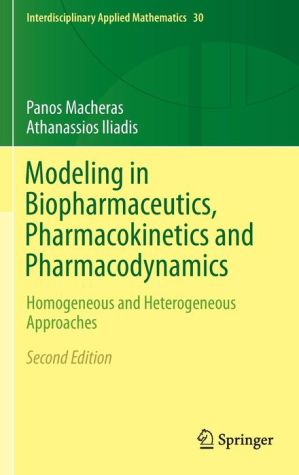 Modeling in Biopharmaceutics, Pharmacokinetics and Pharmacodynamics: Homogeneous and Heterogeneous Approaches