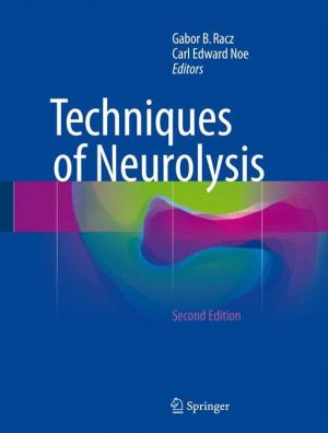 Techniques of Neurolysis