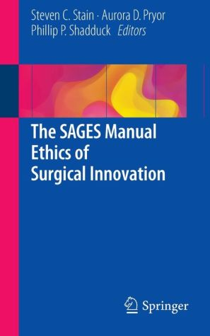 The Sages Manual Ethics of Surgical Innovation