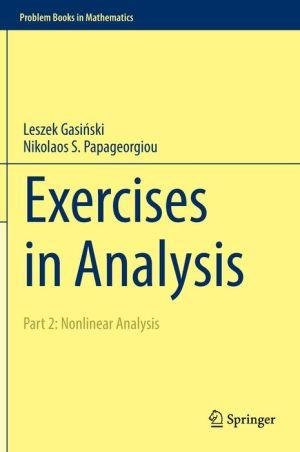 Exercises in Analysis: Part 2: Nonlinear Analysis