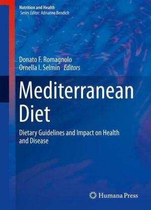 Mediterranean Diet: Impact on Health and Disease