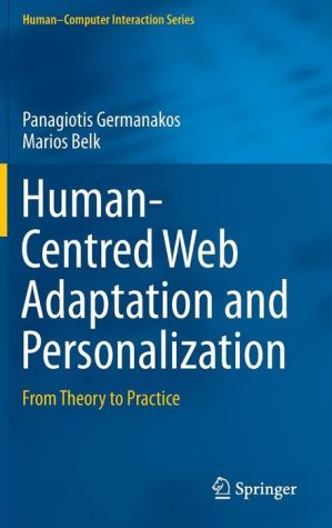 Human-Centred Web Adaptation and Personalization: From Theory to Practice