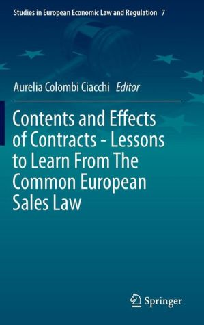 Contents and Effects of Contracts -Lessons to Learn From The Common European Sales Law