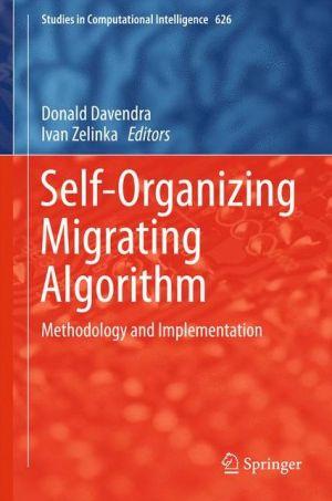 Self-Organizing Migrating Algorithm: Methodology and Implementation