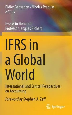 IFRSs in a Global World: International and Critical Perspectives on Accounting