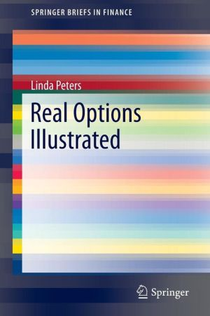 Real Options Illustrated