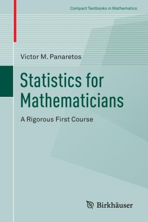 Statistics for Mathematicians: A Rigorous First Course