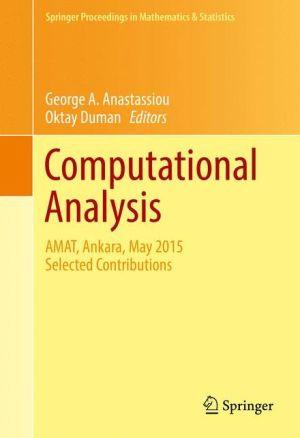 Computational Analysis: AMAT, Ankara, May 2015 Selected, Revised Contributions