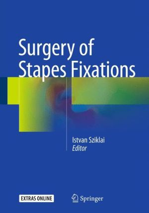 Surgery of Stapes Fixations