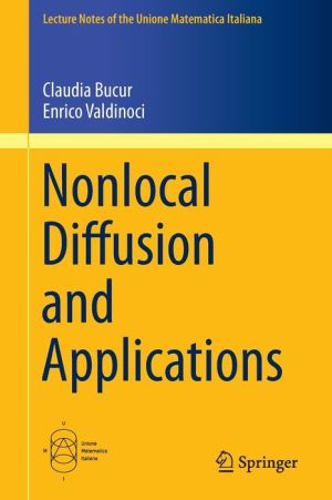 Nonlocal Diffusion and Applications