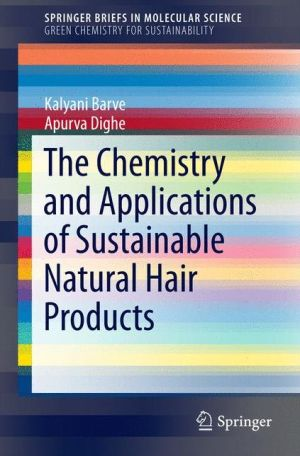 The Chemistry and Applications of Sustainable Natural Hair Products