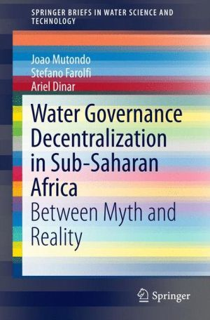 Water Governance Decentralization in Sub-Saharan Africa: Between Myth and Reality