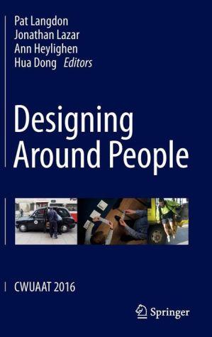 Designing Around People: CWUAAT 2016