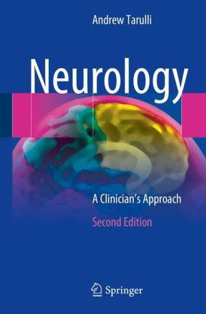 Neurology: A Clinician's Approach