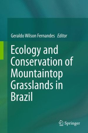 Ecology and Conservation of mountain-top grasslands in Brazil