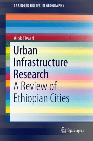 Urban Infrastructure Research: A Review of Ethiopian Cities