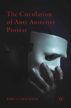 The Circulation of Anti-Austerity Protest