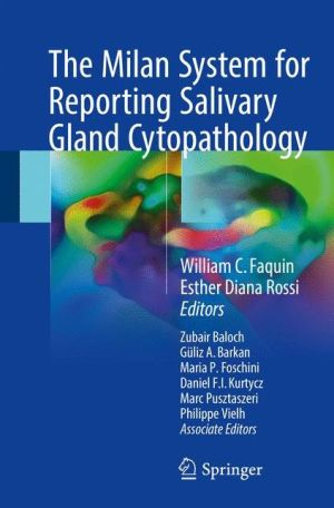 The Milan System for Reporting Salivary Gland Cytopathology