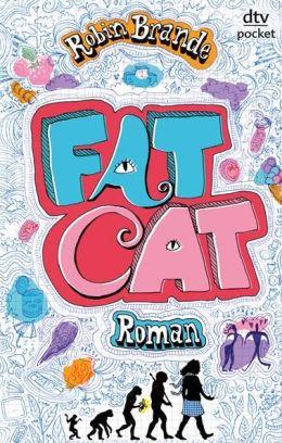 Fat Cat: Roman