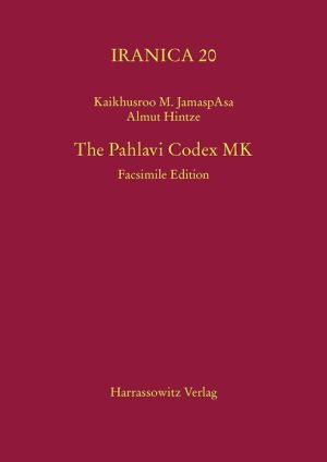 The Pahlavi Codex MK: Facsimile Edition