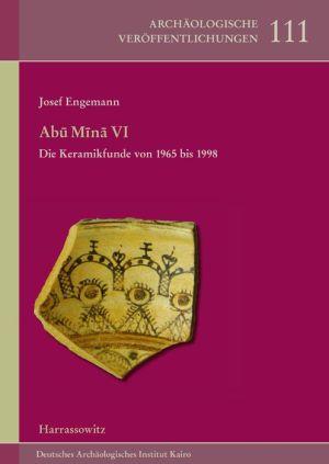 Abu Mina VI: Die Keramikfunde von 1965 bis 1998