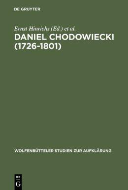 Daniel Chodowiecki (1726-1801): Kupferstecher, Illustrator, Kaufmann